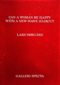 CAN A WOMAN BE HAPPY WITH A NEW-WAVE HAIRCUT