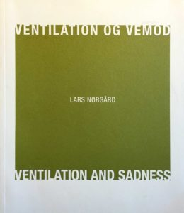 VENTILATION OG VEMOD/VENTILATION AND SADNESS