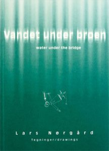 Vandet under broen/Water under the Bridge